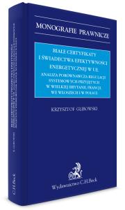 Białe certyfikaty i świadectwa efektywności energetycznej w UE