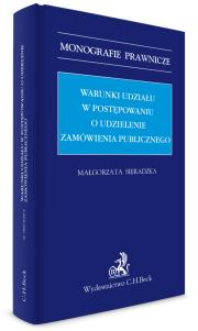 Warunki udziału w postępowaniu o udzielenie zamówienia publicznego
