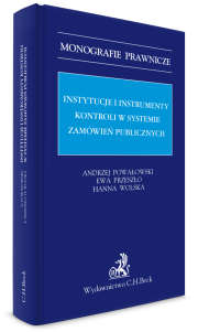 Instytucje i instrumenty kontroli w systemie zamówień publicznych