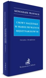 Umowy małżeńskie w prawie prywatnym międzynarodowym