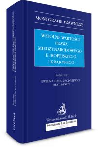 Wspólne wartości prawa międzynarodowego, europejskiego i krajowego