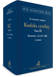 Kodeks cywilny. Tom III. Komentarz do art. 627–1088