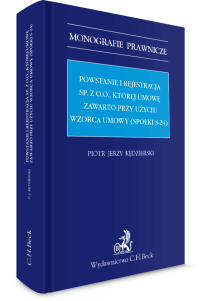 Powstanie i rejestracja sp. z o. o., której umowę zawarto przy użyciu wzorca umowy (spółki s-24)
