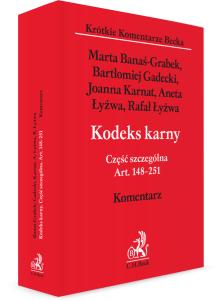 Kodeks karny. Część szczególna. Art. 148-251. Komentarz