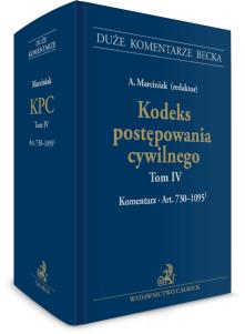 Kodeks postępowania cywilnego. Tom IV. Komentarz do art. 730–1095(1)