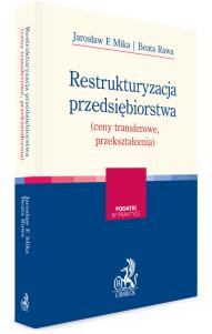 Restrukturyzacja przedsiębiorstwa (ceny transferowe, przekształcenia)