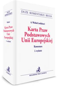 Karta Praw Podstawowych Unii Europejskiej. Komentarz