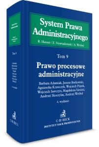 Prawo procesowe administracyjne. System Prawa Administracyjnego. Tom 9