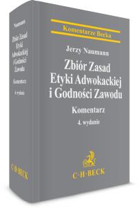 Zbiór Zasad Etyki Adwokackiej i Godności Zawodu. Komentarz