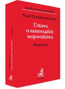 Ustawa o samorządzie województwa. Komentarz