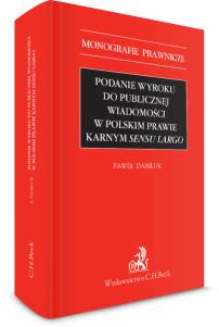 Podanie wyroku do publicznej wiadomości w polskim prawie karnym sensu largo