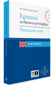 Egzamin na tłumacza przysięgłego. Tłumaczenie ustne. Język angielski