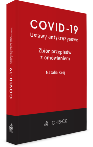 COVID-19. Ustawy antykryzysowe. Zbiór przepisów z omówieniem