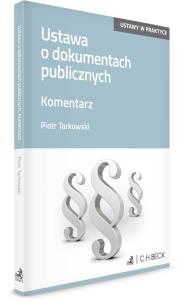 Ustawa o dokumentach publicznych. Komentarz