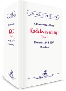 Kodeks cywilny. Tom I. Komentarz do art. 1–449(10)