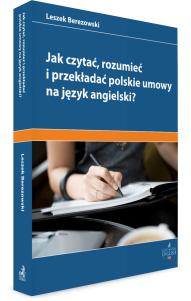 Jak czytać, rozumieć i przekładać polskie umowy na angielski?