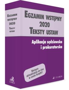 Egzamin wstępny 2020. Teksty ustaw. Aplikacja sędziowska i prokuratorska