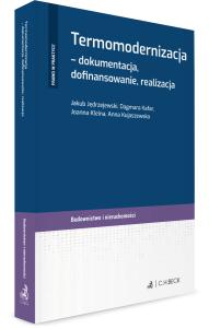 Termomodernizacja - dokumentacja, dofinansowanie, realizacja