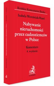 Nabywanie nieruchomości przez cudzoziemców w Polsce. Komentarz