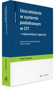 Uszczelnienie w systemie podatkowym w CIT - najważniejsze regulacje
