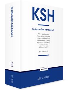 KSH. Kodeks spółek handlowych oraz ustawy towarzyszące