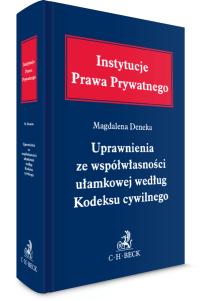 Uprawnienia ze współwłasności ułamkowej według Kodeksu cywilnego