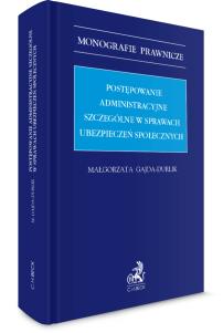Postępowanie administracyjne szczególne w sprawach ubezpieczeń społecznych