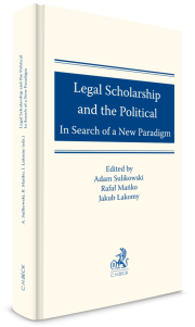 Legal Scholarship and the Political: In Search of a New Paradigm