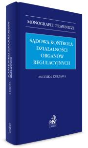 Sądowa kontrola działalności organów regulacyjnych