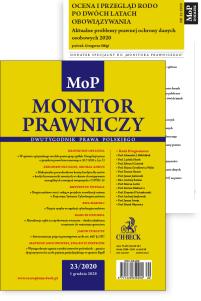 Monitor Prawniczy Nr 23/2020 + dodatek specjalny: Ocena i przegląd RODO po dwóch latach obowiązywania