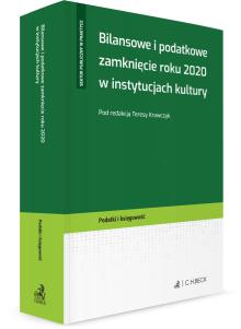 Bilansowe i podatkowe zamknięcie roku 2020 w instytucjach kultury
