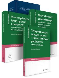 PAKIET: Nowa ustawa PZP - Komentarz + Nowe obowiązki zamawiającego + Tryb podstawowy + Wzory regulaminów i pism