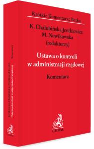 Ustawa o kontroli w administracji rządowej. Komentarz