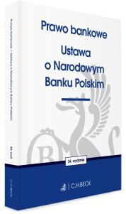 Prawo bankowe. Ustawa o Narodowym Banku Polskim