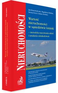 Wartość nieruchomości w sąsiedztwie lotnisk – metodyka szacowania szkód i ustalania odszkodowań