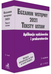 Egzamin wstępny 2021. Teksty ustaw. Aplikacja sędziowska i prokuratorska