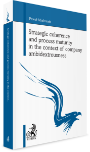 Strategic coherence and process maturity in the context of company ambidextrousness