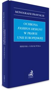Ochrona fashion designu w prawie Unii Europejskiej