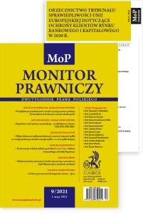 Monitor Prawniczy Nr 9/2021 + dodatek: Orzecznictwo Trybunału Sprawiedliwości Unii Europejskiej