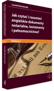 Jak czytać i rozumieć angielskie dokumenty notarialne, testamenty i pełnomocnictwa?
