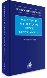 Kompetencja w publicznym prawie gospodarczym