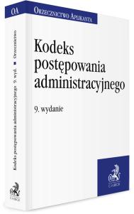 Kodeks postępowania administracyjnego. Orzecznictwo Aplikanta