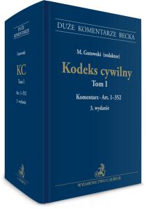Kodeks cywilny. Tom I. Komentarz do art. 1–352