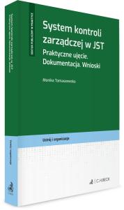 System kontroli zarządczej w JST. Praktyczne ujęcie. Dokumentacja. Wnioski
