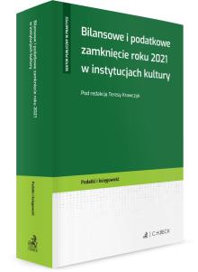 Bilansowe i podatkowe zamknięcie roku 2021 w instytucjach kultury