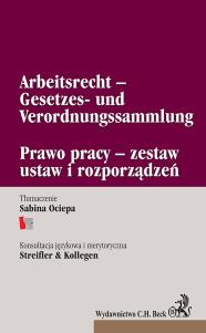 Prawo pracy – zestaw ustaw i rozporządzeń. Arbeitsrecht –Gesetzes- und Verordnungssammlung