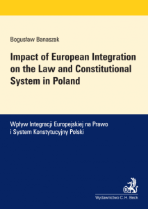 Impact of European Integration on the Law and Constitutional System in Poland