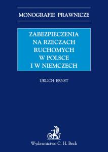 Zabezpieczenia na rzeczach ruchomych w Polsce i w Niemczech
