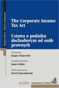 Ustawa o podatku dochodowym od osób prawnych. The Corporate Income Tax Act