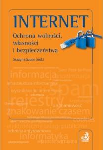 Internet. Ochrona wolności, własności i bezpieczeństwa